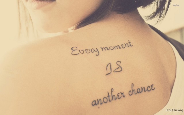 19221-every-moment-is-another-chance-tattoo-1920x1200-typography-wallpaper-640x400